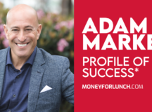 Profile of Success with Adam Markel
