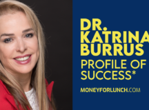 Profile of Success with Dr. Katrina Burrus