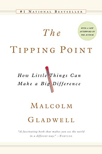 """The Tipping Point"" by Malcom Gladwel"