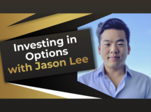 Investing in Options with Jason Lee, CEO of OptionsSwing Inc.