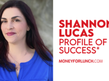 Profile of Success With Shannon Lucas