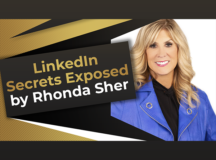 BTR rhonda sher Linkedin Secrets They Don't Want You Know